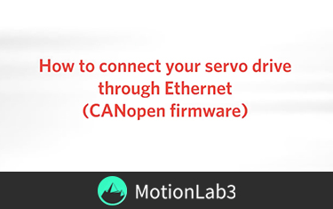 Connect your servo drive through Ethernet (CANopen firmware)