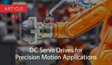 DC Servo Drives for Precision Motion Applications
